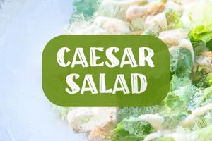 c Caesar Salad