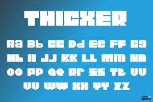 Thicxer