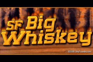 SF Big Whiskey