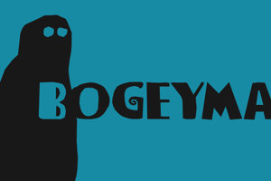 Bogeyman Eroded