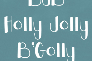 DJB HOLLY JOLLY B'GOLLY