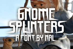 Gnome Splinters