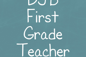 DJB First Grade Teacher