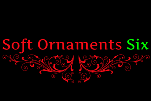 Soft Ornaments Six