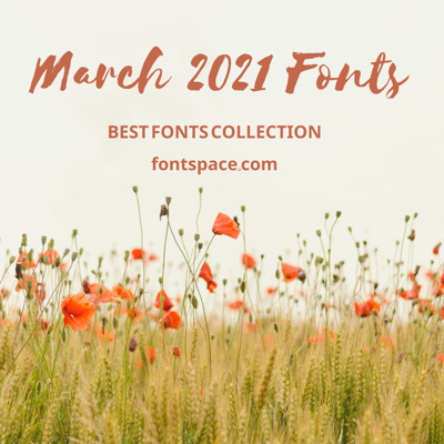 Best Fonts of March 2021 collection