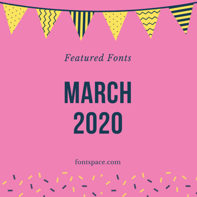 Best fonts of March 2020 collection