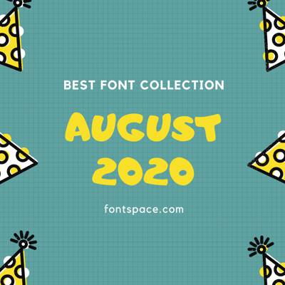 Best Fonts of August 2020 collection