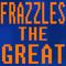 FrazzlesTheGreat avatar