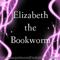 ElizabeththeBookworm avatar