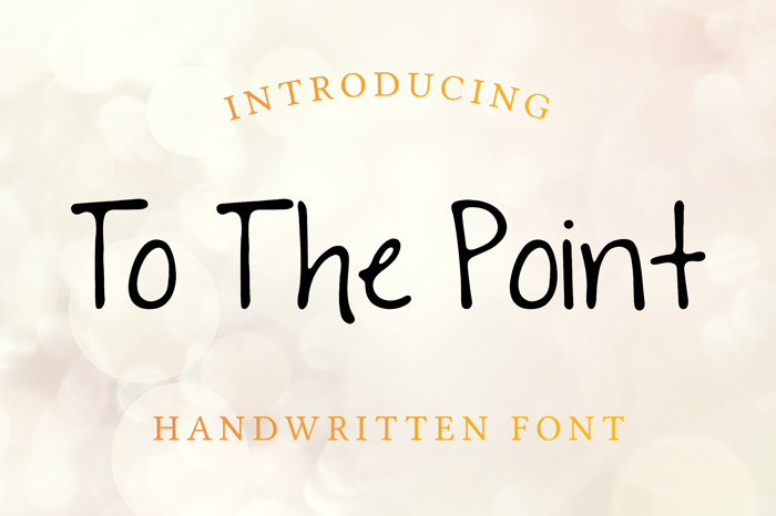 To The Point Font poster