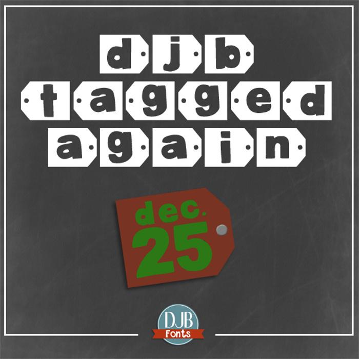 DJB Tagged Again Font poster