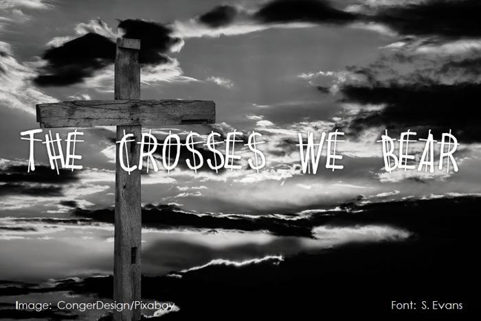 THE CROSSES WE BEAR Font poster