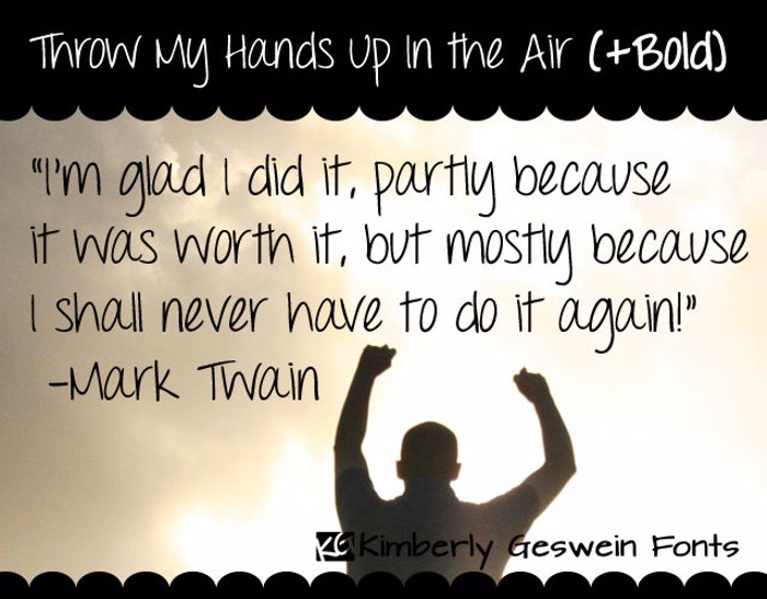 Throw My Hands Up in the Air Font poster