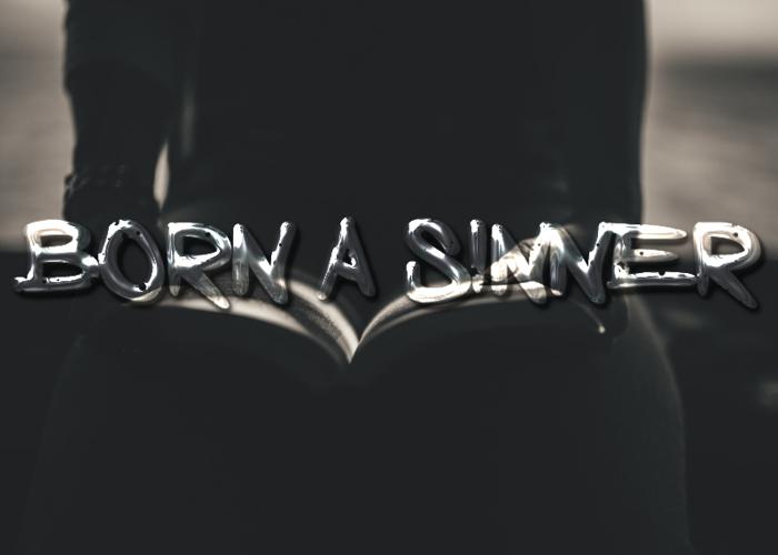 Born a Sinner Font poster
