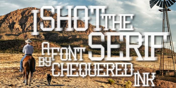 I Shot the Serif Font poster
