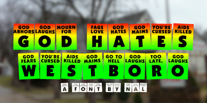 God Hates Westboro Font poster