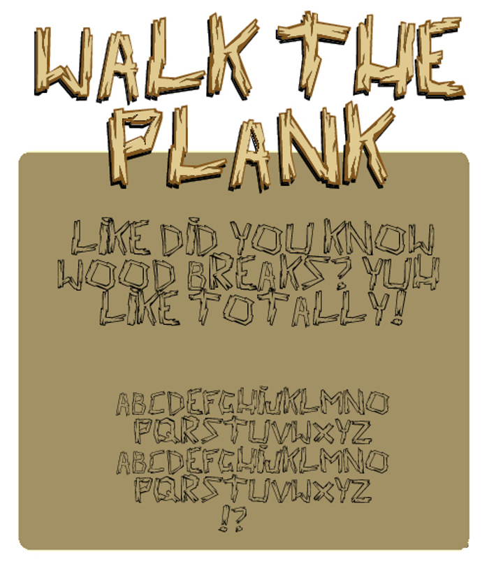 walk the plank Font poster