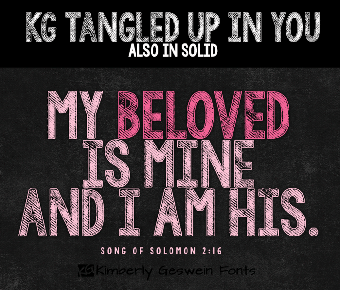 KG Tangled Up In You  Font poster
