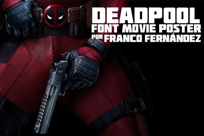 Deadpool Movie Font poster
