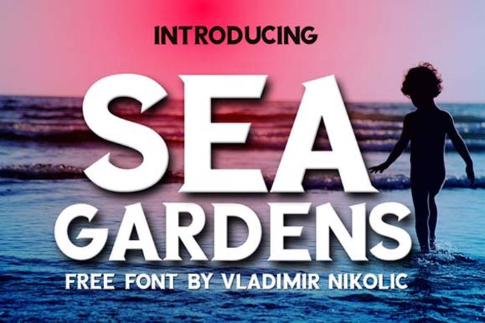SEA GARDENS Font poster