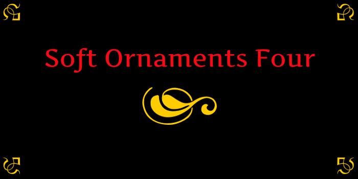 Soft Ornaments Four Font poster