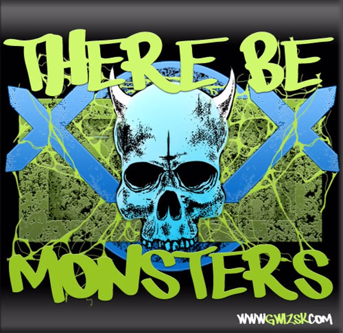 There be monsters Font poster