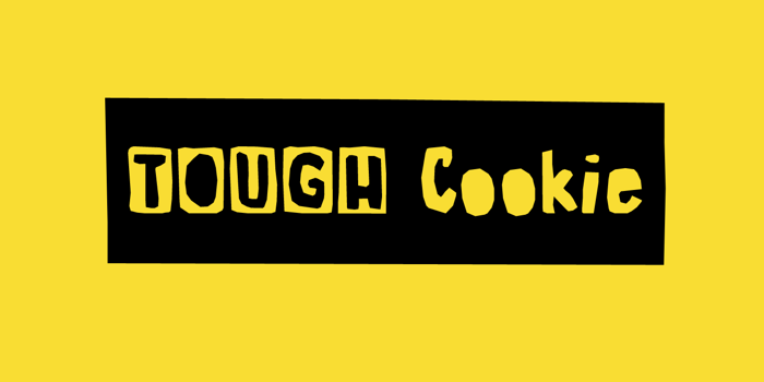 Tough Cookie Three Font poster