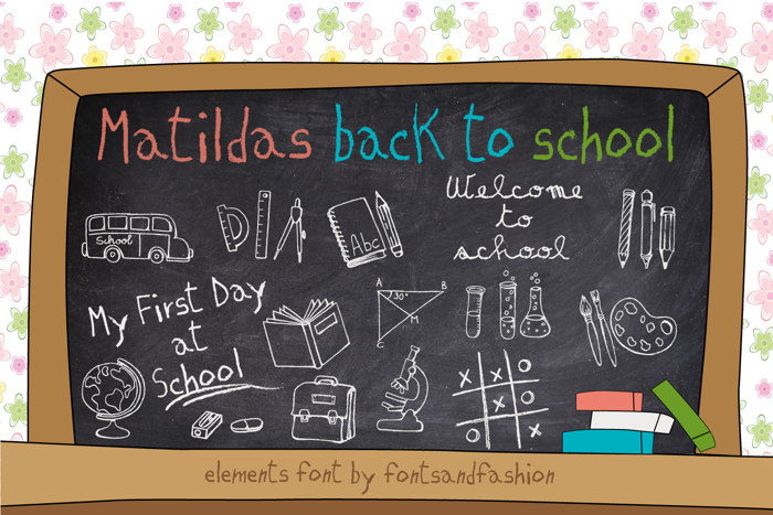 MATILDAS BACK TO SCHOOL Font poster