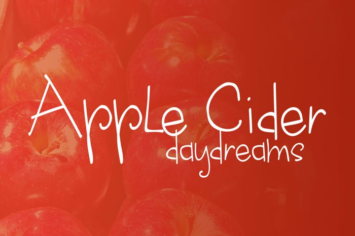 apple cider daydreams Font poster