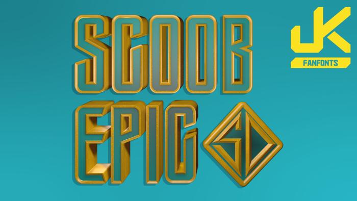 Scoob Epic Font poster