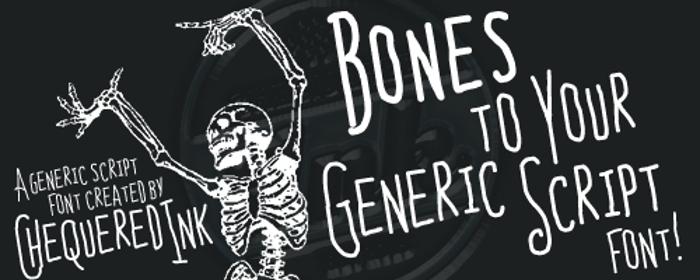 Bones to Your Generic Script Fo Font poster