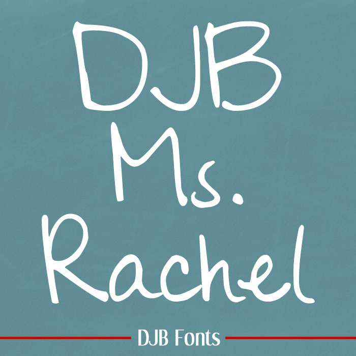 DJB Ms Rachel Font poster