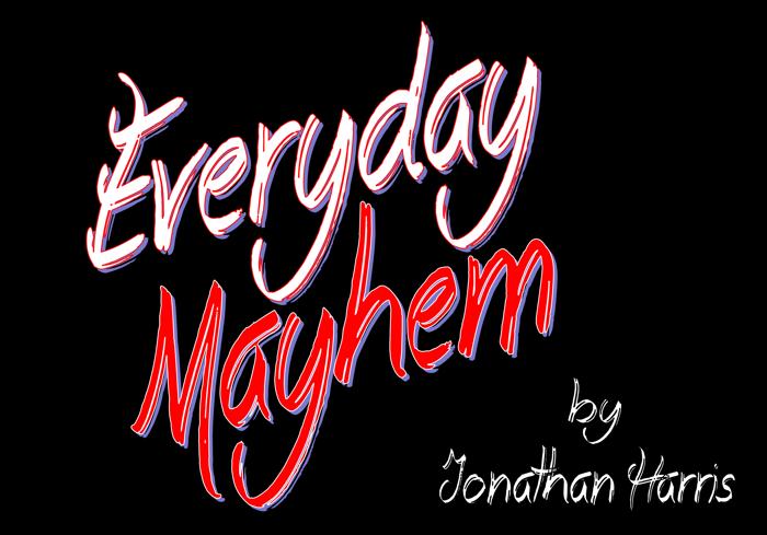 Everyday Mayhem Font poster