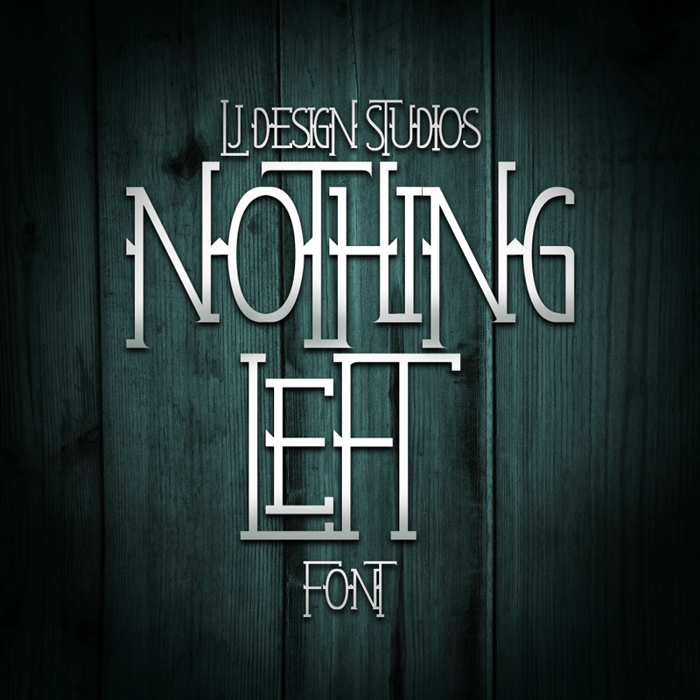 Nothing Left Font poster