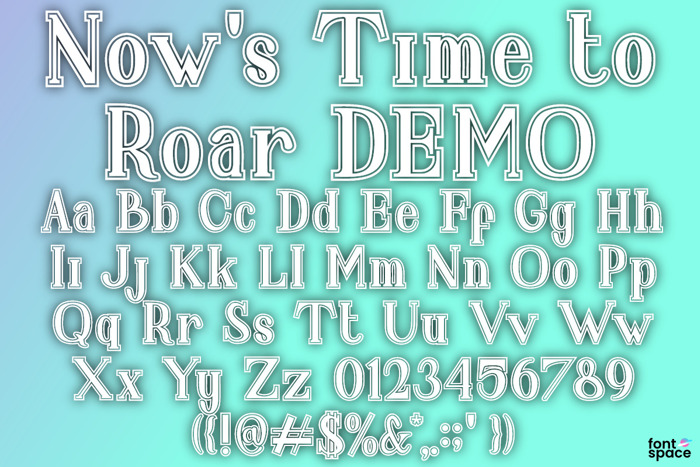 Now 's Time to Roar Font poster