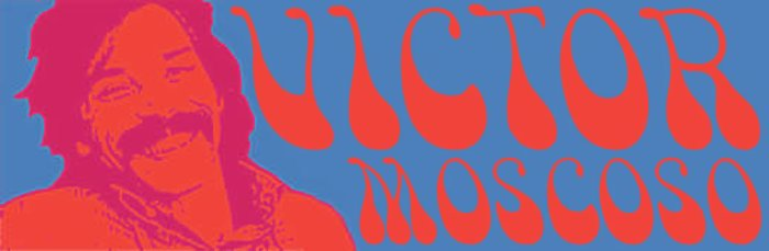 Victor Moscoso Font poster