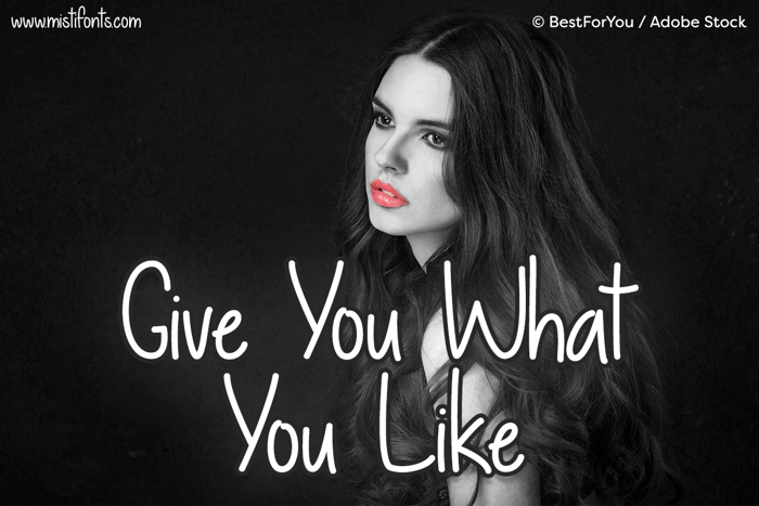 Give You What You Like Font poster