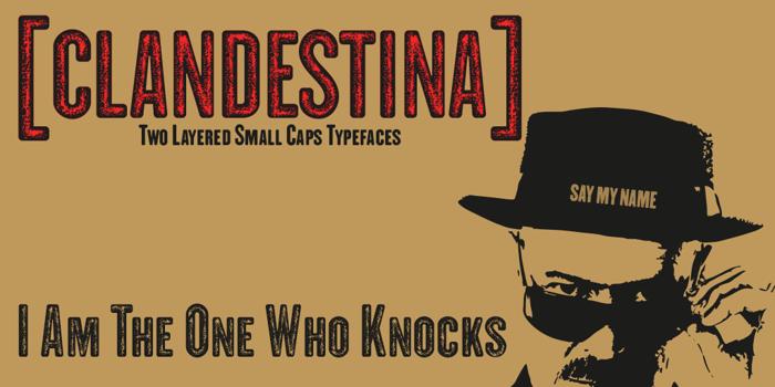 CLANDESTINA Font poster
