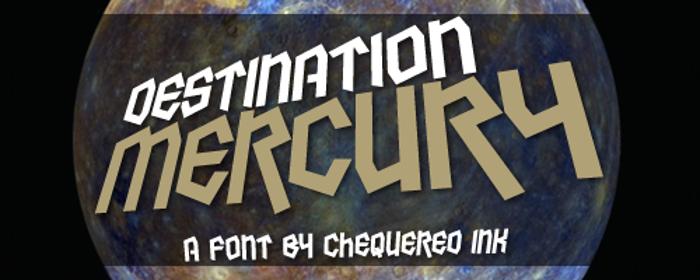 Destination Mercury Font poster