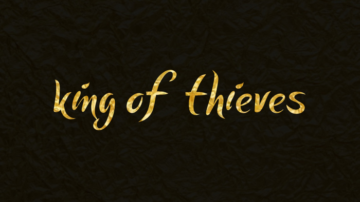 king of thieves Font poster