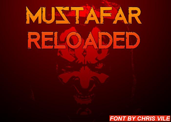 Mustafar Reloaded Font poster