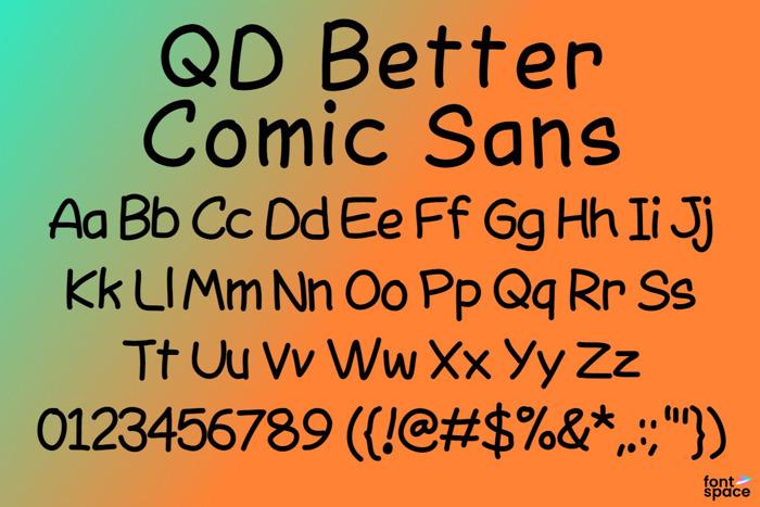 QD Better Comic Sans Font poster