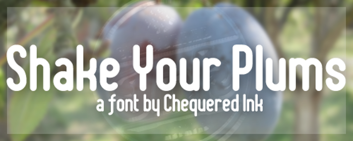Shake Your Plums Font poster