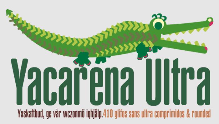 Yacarena Ultra FFP Font poster
