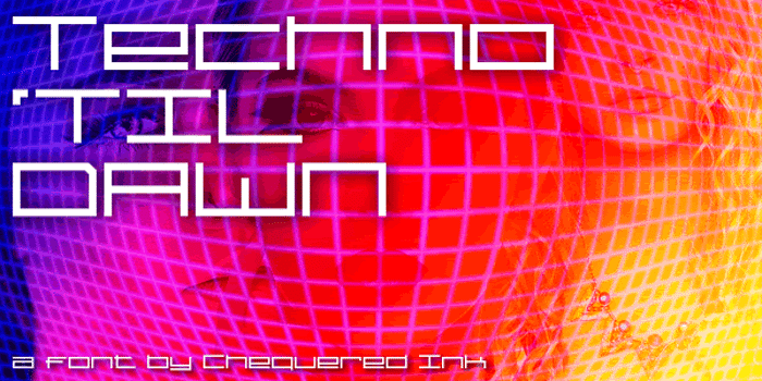 Techno 'Til Dawn Font poster