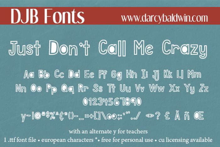 DJB Just Don't Call Me Crazy Font poster