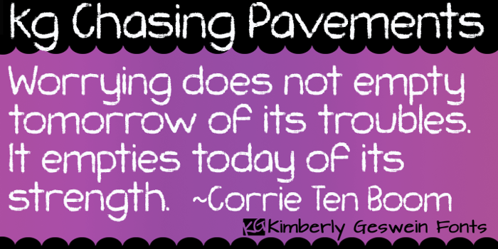 KG Chasing Pavements Font poster