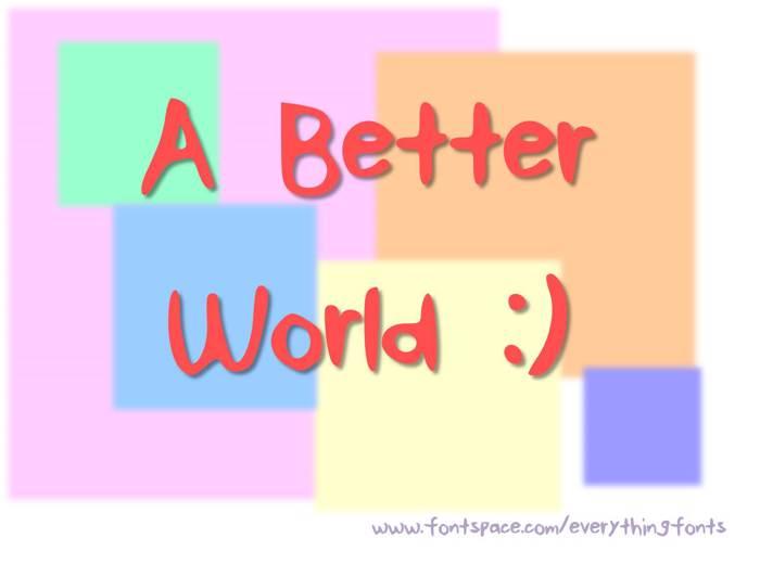 ABetterWorld Font poster