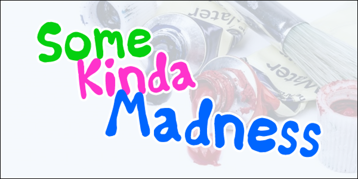 Some Kinda Madness Font poster