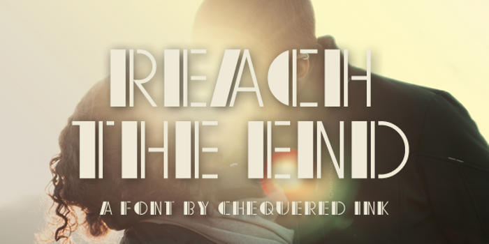 Reach the End Font poster